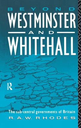 Beyond Westminster & Whitehall: 1st Edition (Hardback) book cover