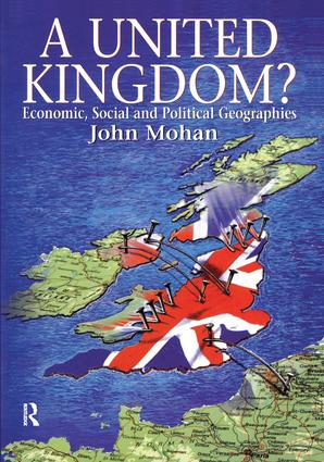 A United Kingdom?: Economic, Social and Political Geographies, 1st Edition (Hardback) book cover