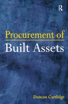 Procurement of Built Assets: 1st Edition (Hardback) book cover