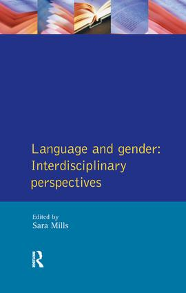 Language and Gender: Interdisciplinary Perspectives, 1st Edition (Hardback) book cover