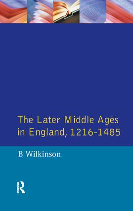 The Later Middle Ages in England 1216 - 1485: 1st Edition (Hardback) book cover