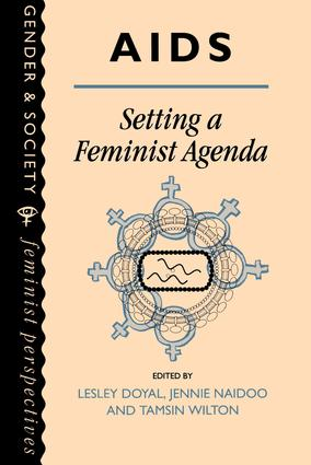 AIDS: Setting A Feminist Agenda: 1st Edition (Paperback) book cover