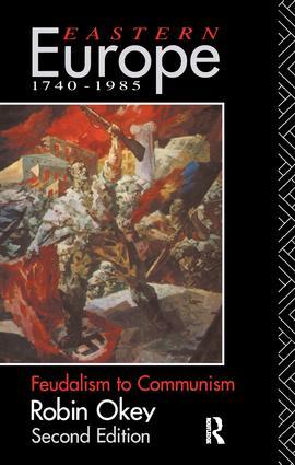 Eastern Europe 1740-1985