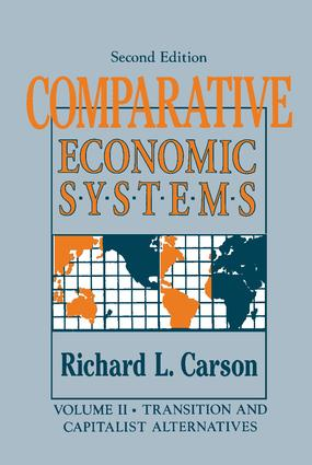 Comparative Economic Systems: v. 2: Transition and Capitalist Alternatives book cover