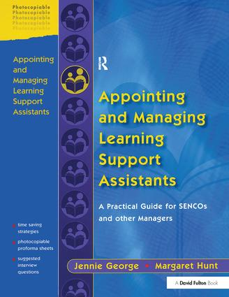 Appointing and Managing Learning Support Assistants: A Practical Guide for SENCOs and Other Managers, 1st Edition (Hardback) book cover