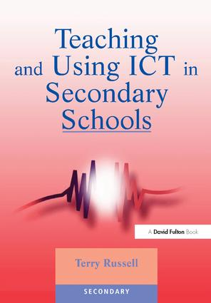 Teaching and Using ICT in Secondary Schools: 1st Edition (Hardback) book cover