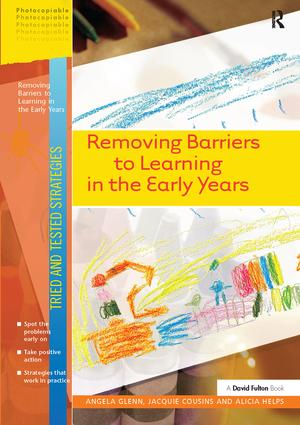 Removing Barriers to Learning in the Early Years: 1st Edition (Hardback) book cover