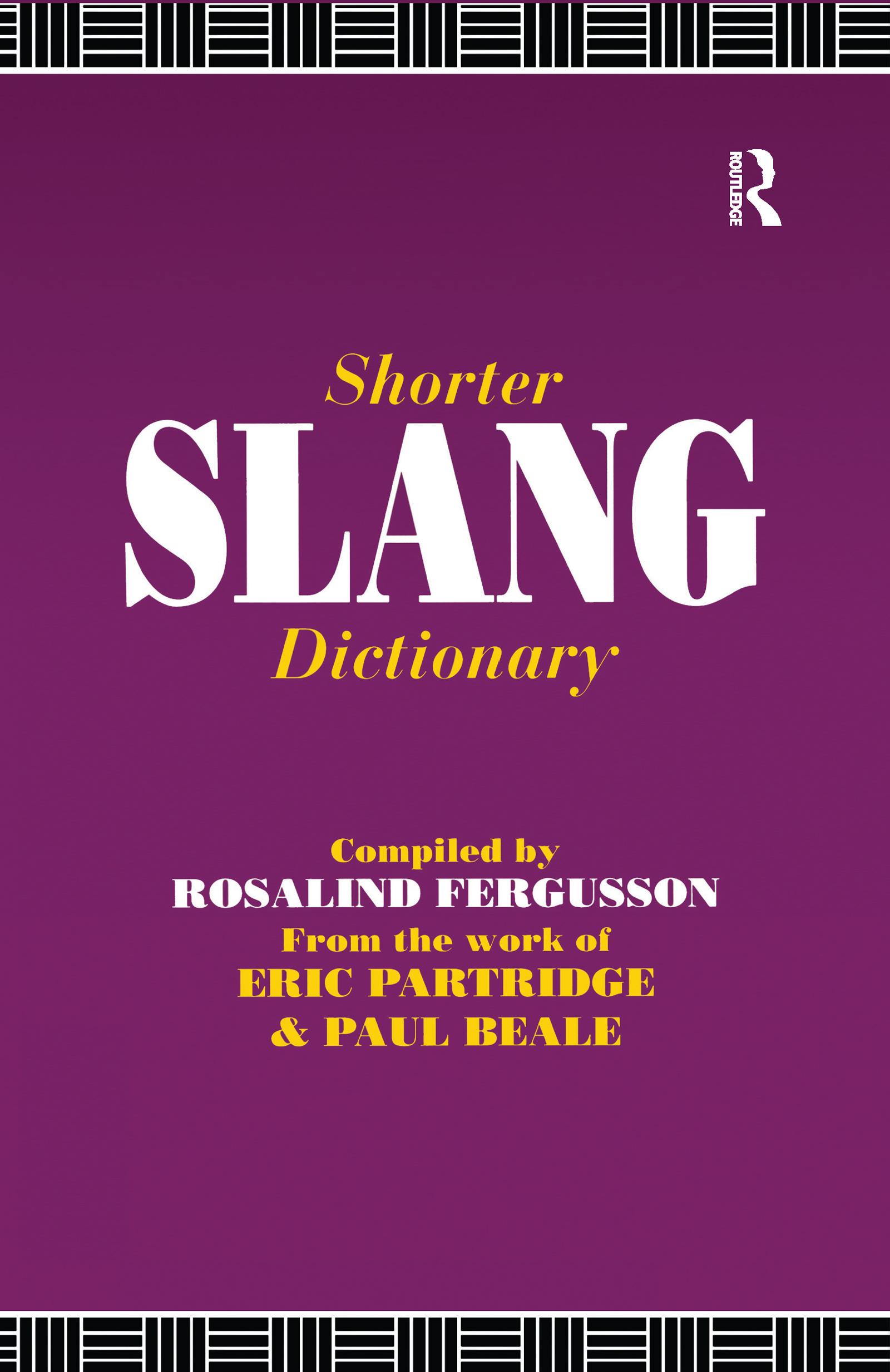 Shorter Slang Dictionary: 1st Edition (Hardback) book cover