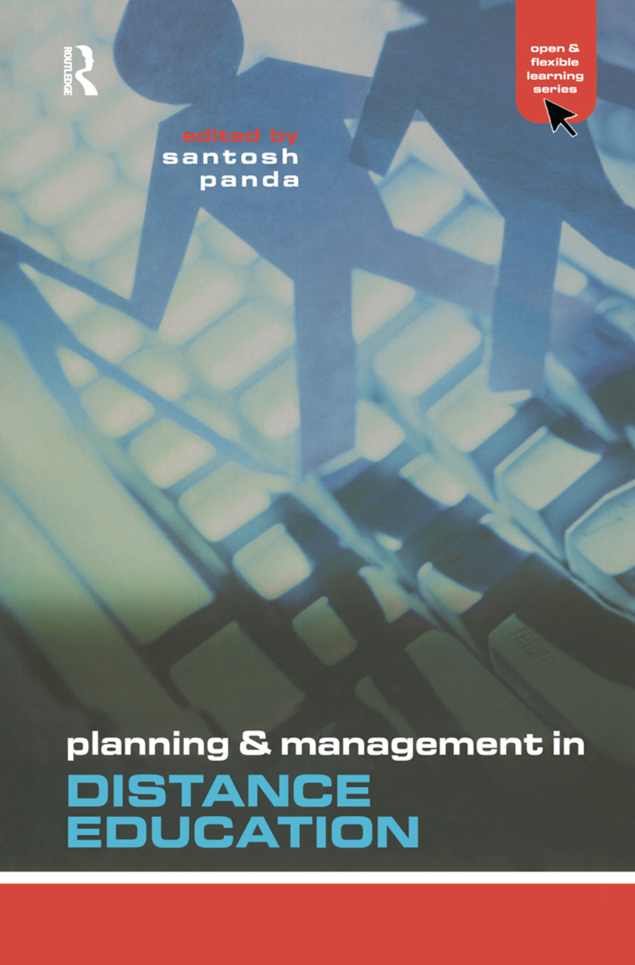 Planning and Management in Distance Education: 1st Edition (Hardback) book cover