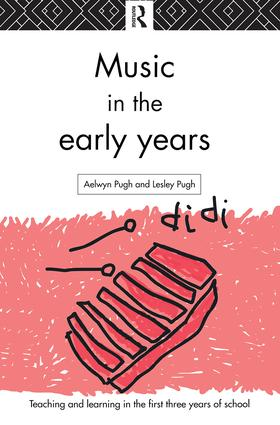 Music in the Early Years: 1st Edition (Hardback) book cover