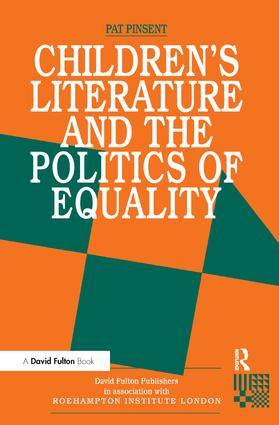 Childrens Literature and the Politics of Equality: 1st Edition (Hardback) book cover