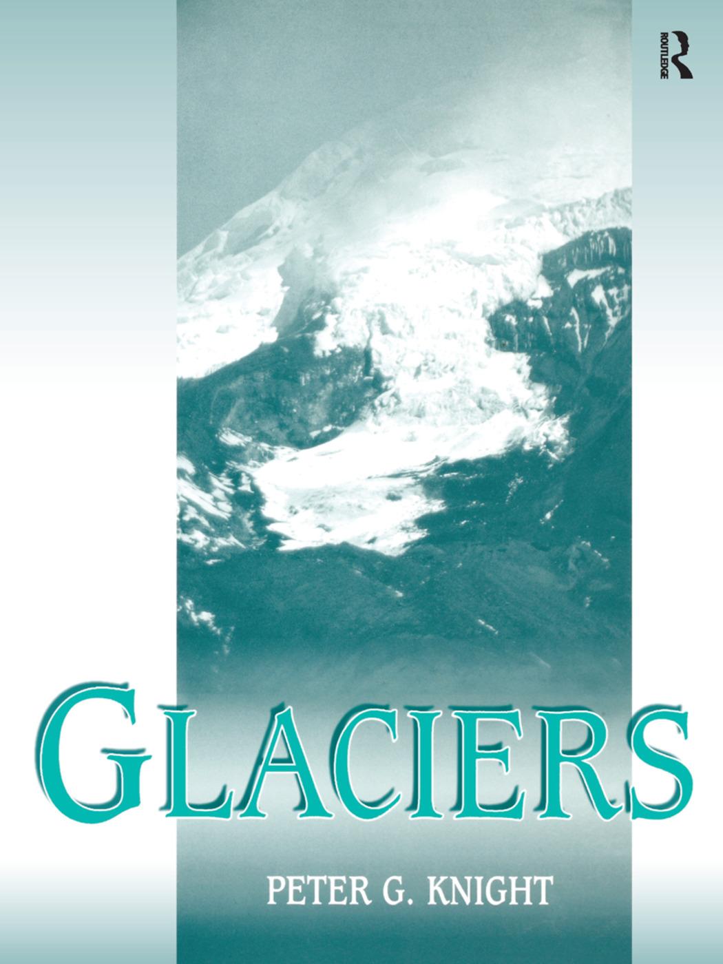 Glaciers: 1st Edition (Hardback) book cover