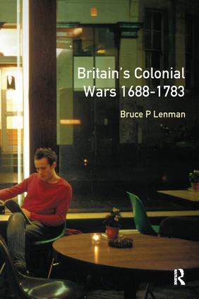 Britain's Colonial Wars 1688–1783