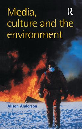 Media, Culture And The Environment: 1st Edition (Hardback) book cover
