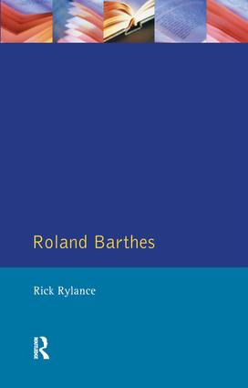 Roland Barthes: 1st Edition (Hardback) book cover