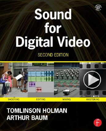 Sound for Digital Video: 2nd Edition (Hardback) book cover