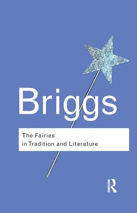 The Fairies in Tradition and Literature: 2nd Edition (Hardback) book cover