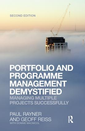 Portfolio and Programme Management Demystified: Managing Multiple Projects Successfully, 2nd Edition (Hardback) book cover