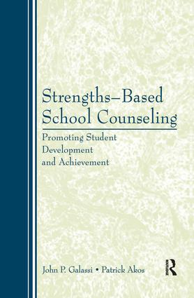 Strengths-Based School Counseling: Promoting Student Development and Achievement (Paperback) book cover