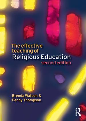 The Effective Teaching of Religious Education: 2nd Edition (Hardback) book cover