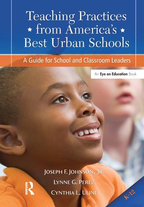 Teaching Practices from America's Best Urban Schools: A Guide for School and Classroom Leaders, 1st Edition (Hardback) book cover
