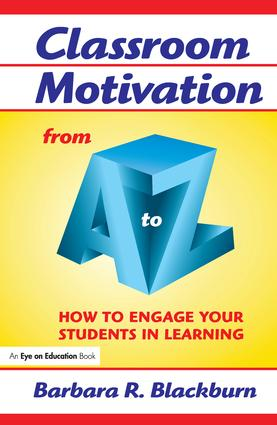 Classroom Motivation from A to Z: How to Engage Your Students in Learning book cover