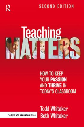 Teaching Matters: How to Keep Your Passion and Thrive in Today's Classroom book cover