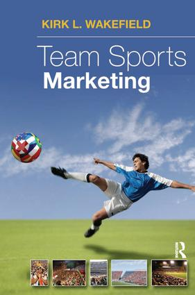 Team Sports Marketing: 1st Edition (Paperback) book cover
