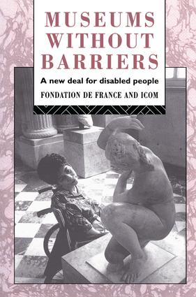 Museums Without Barriers: A New Deal For the Disabled, 1st Edition (Hardback) book cover