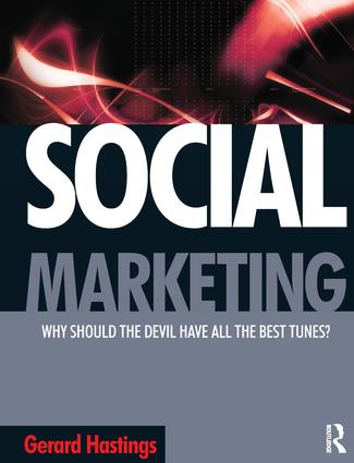 Social Marketing: Why should the devil get all the best tunes?, 1st Edition (Paperback) book cover