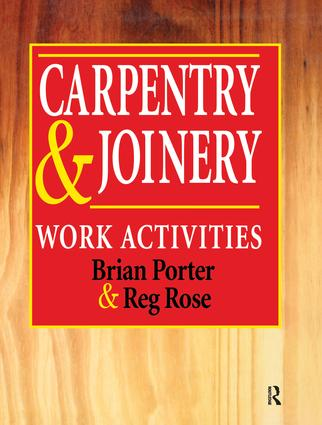 Carpentry and Joinery: Work Activities: 1st Edition (Hardback) book cover
