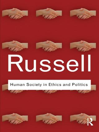Human Society in Ethics and Politics: 1st Edition (Hardback) book cover