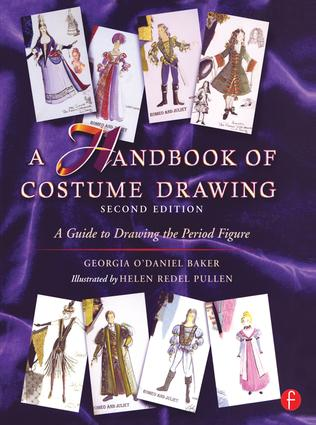 A Handbook of Costume Drawing: A Guide to Drawing the Period Figure for Costume Design Students, 2nd Edition (Hardback) book cover