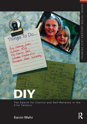 DIY: The Search for Control and Self-Reliance in the 21st Century: 1st Edition (Hardback) book cover