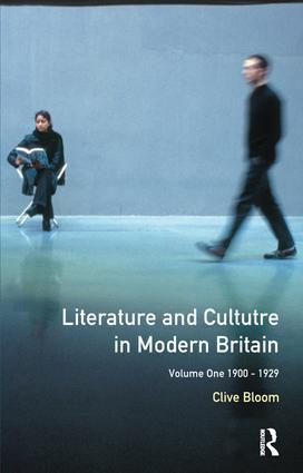 Literature and Culture in Modern Britain: Volume 1