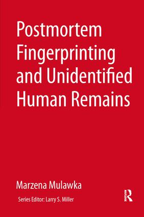 Postmortem Fingerprinting and Unidentified Human Remains: 1st Edition (Hardback) book cover