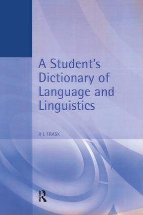 A Student's Dictionary of Language and Linguistics: 1st Edition (Hardback) book cover