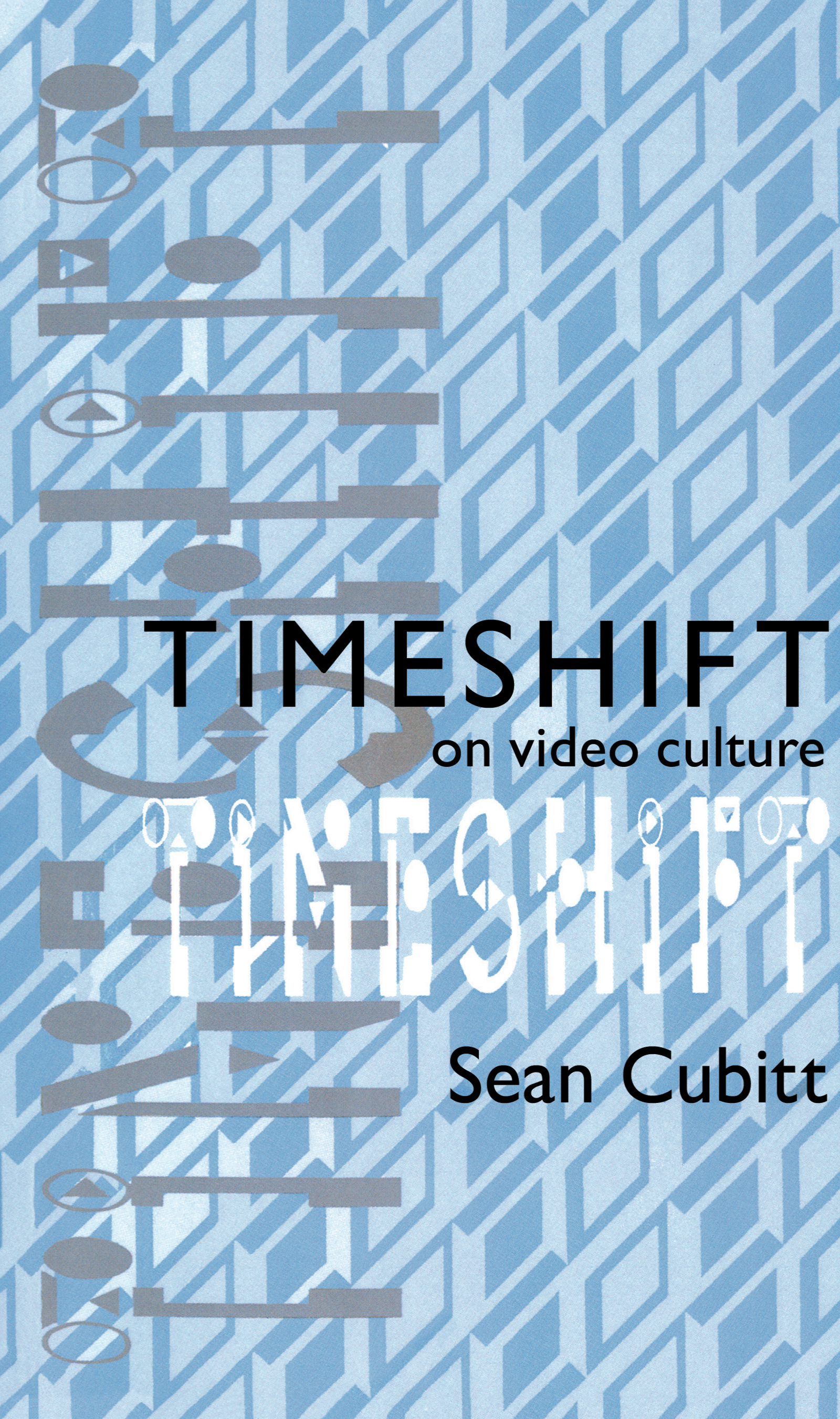Timeshift: On Video Culture book cover