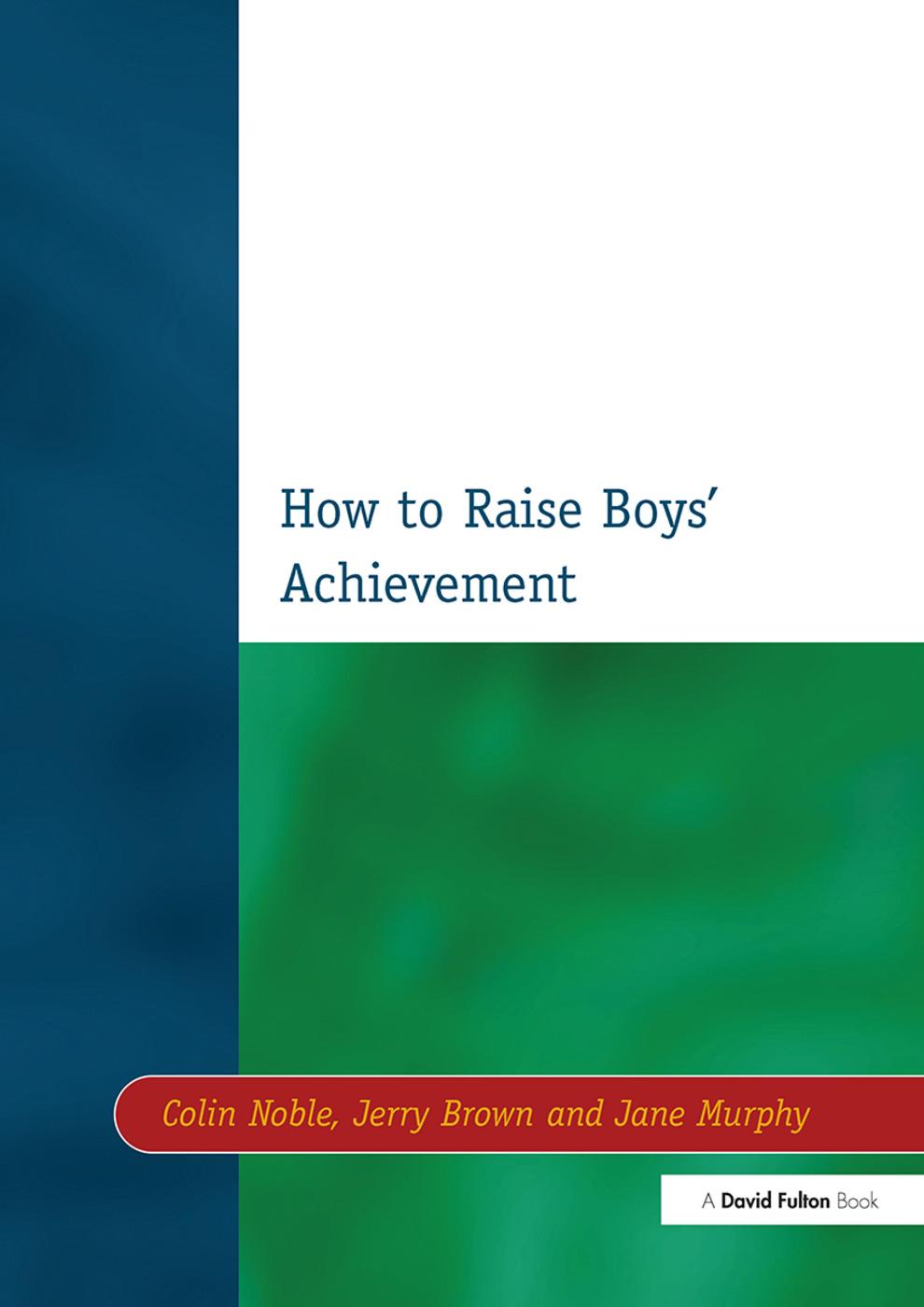 How to Raise Boys' Achievement