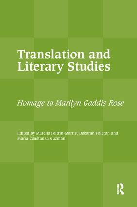 Translation and Literary Studies: Homage to Marilyn Gaddis Rose, 1st Edition (Hardback) book cover