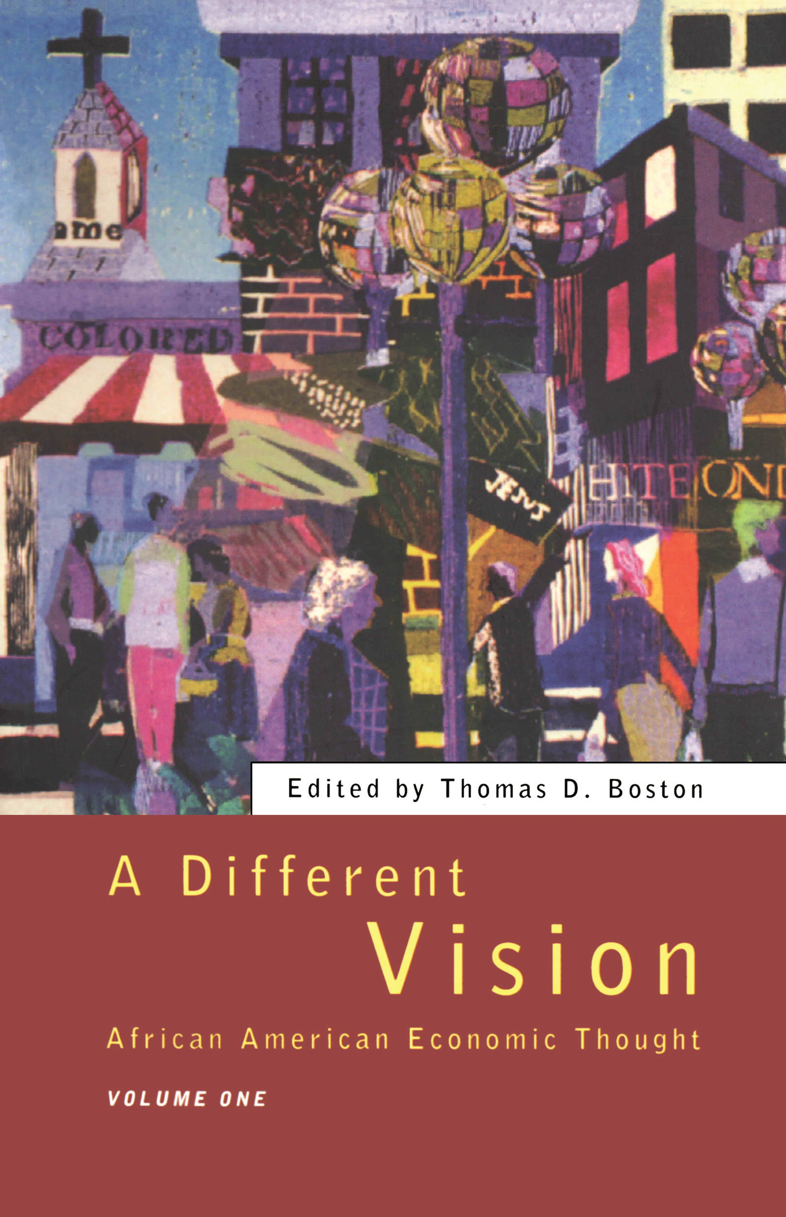 A Different Vision - Vol 1: African American Economic Thought, Volume 1, 1st Edition (Paperback) book cover