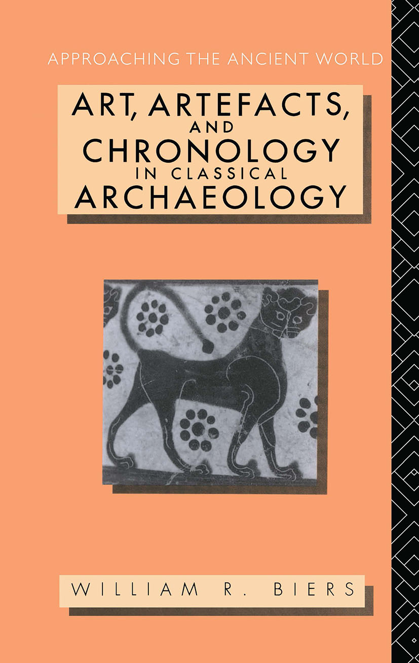 Art, Artefacts and Chronology in Classical Archaeology: 1st Edition (Hardback) book cover
