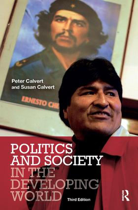Politics and Society in the Developing World: 3rd Edition (Hardback) book cover