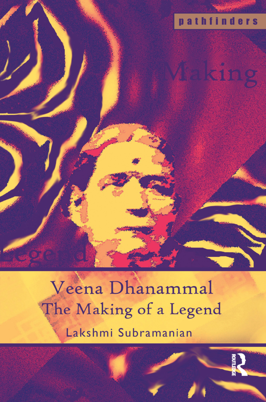 Veena Dhanammal: The Making of a Legend book cover