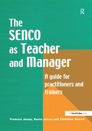 The Special Needs Coordinator as Teacher and Manager: A Guide for Practitioners and Trainers, 1st Edition (Hardback) book cover