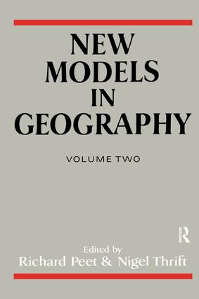 New Models in Geography - Vol 2: The Political-Economy Perspective (Paperback) book cover
