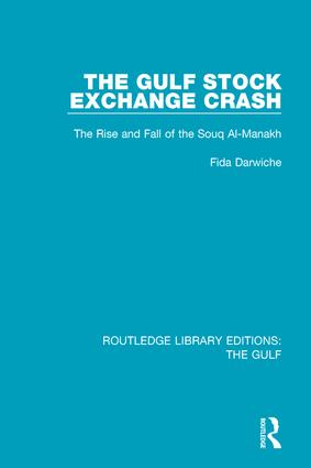 The Gulf Stock Exchange Crash: The Rise and Fall of the Souq Al-Manakh, 1st Edition (Hardback) book cover