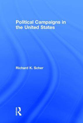 Political Campaigns in the United States: 1st Edition (Hardback) book cover