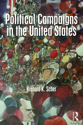 Political Campaigns in the United States: 1st Edition (Paperback) book cover