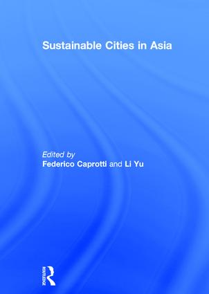 Sustainable Cities in Asia: 1st Edition (Hardback) book cover
